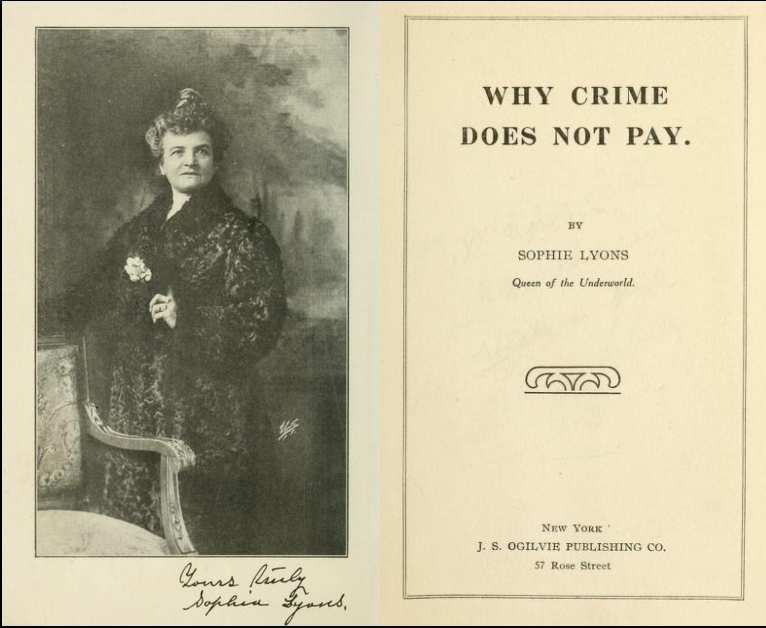 """The image shows the flyleaf of Sophie Lyons' autobiography, """"Why Crime Does Not Pay."""""""